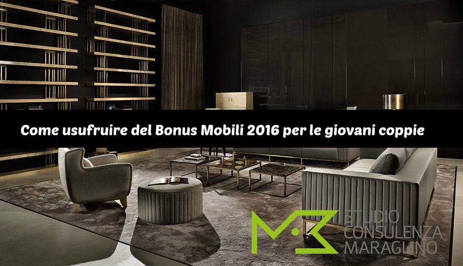 Come usufruire del bonus mobili 2016 per le giovani coppie for Bonus mobili 2016