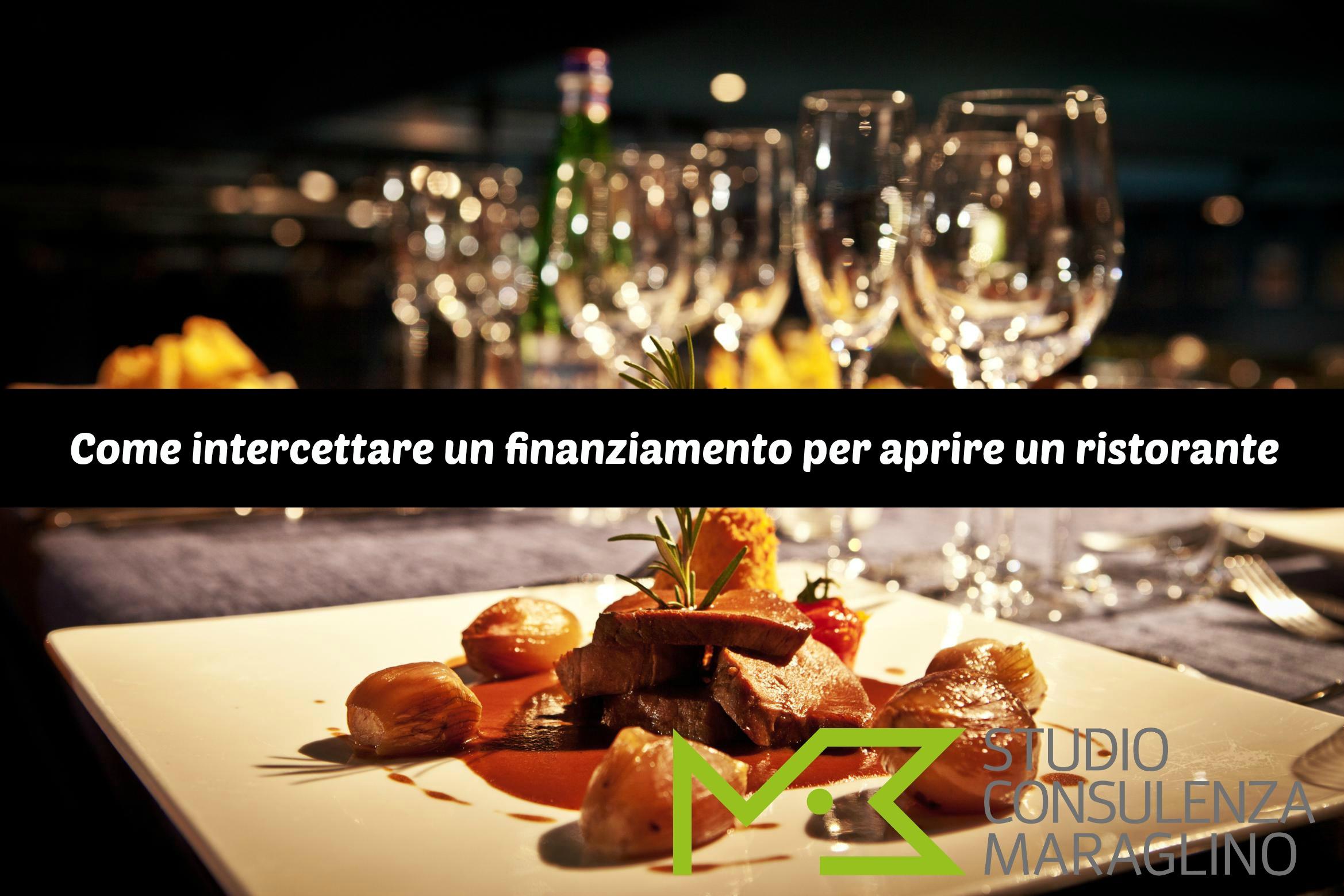 Come intercettare un finanziamento per aprire un ristorante - #StudioMaraglino