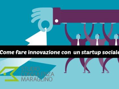 Come fare innovazione con una #startup sociale