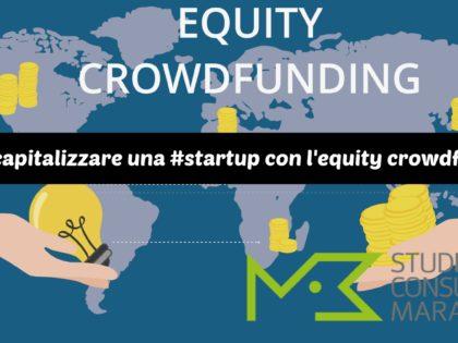 Come capitalizzare una #startup con l'equity crowdfunding