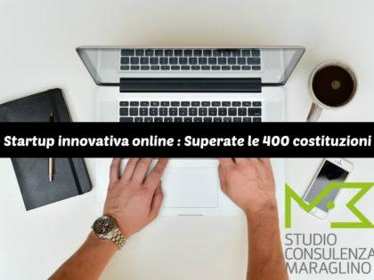 Startup innovativa online : Superate le 400 costituzioni