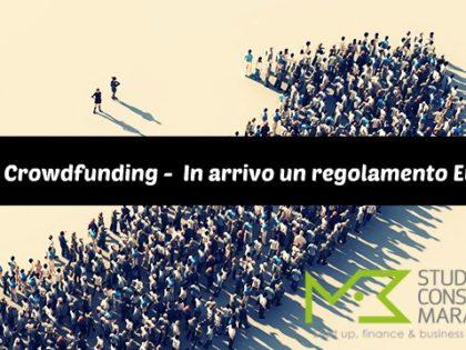 Equity Crowdfunding –  In arrivo un regolamento Europeo