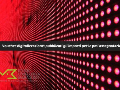 Voucher digitalizzazione: pubblicati gli importi per le pmi assegnatarie