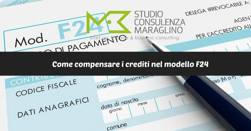 Come compensare i crediti nel modello f24 studiomaraglino - Crediti diversi in bilancio ...