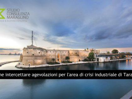 Come intercettare agevolazioni per l'area di crisi industriale di Taranto