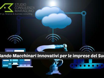 Bando Macchinari Innovativi per le imprese del Sud