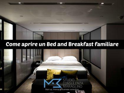 Come aprire un Bed and Breakfast familiare