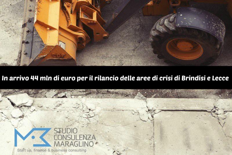 In arrivo 44 mln di euro per il rilancio delle aree di crisi di Brindisi e Lecce